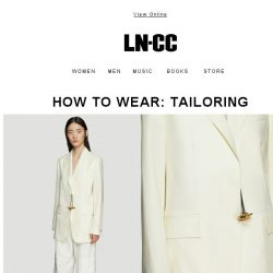 [LN-CC] How to Wear: Tailoring + Top Three: White Pants