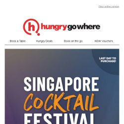 [HungryGoWhere] Last chance to purchase your passes to Asia's largest cocktail festival!