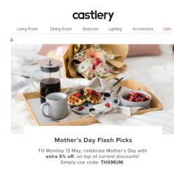 [Castlery] Must-Buys this #MothersDay