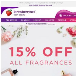[StrawberryNet] 📣 Last CALL! 24 HRS left before 15% Off Fragrances ends!