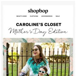 [Shopbop] Mother's Day, Shopbop style