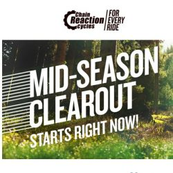[Chain Reaction Cycles] Now Live: Mid-Season Clearout!