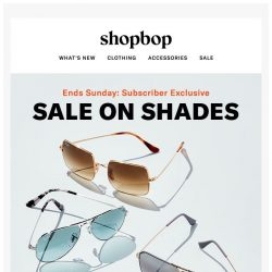 [Shopbop] Email-only SALE! Take 25% off our top shades with code SOBRIGHT
