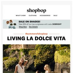 [Shopbop] We're kicking off summer, Italian-style