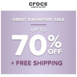 [Crocs Singapore] Don't miss out: Sale up to 70% off + Free shipping!