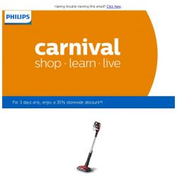 [PHILIPS] , missed Carnival? Here's 35% off for you!
