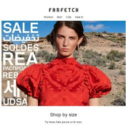 [Farfetch] Cut to the chase. Shop the Sale by size