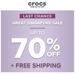 [Crocs Singapore] ❗️Hurry❗️ Great Singapore Sale ends today! Up to 70% off + Free shipping!