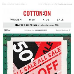[Cotton On]  50% OFF  STARTS  NOW