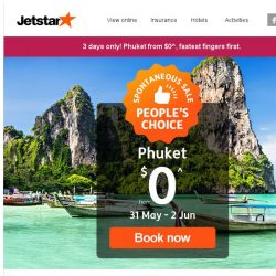 [Jetstar]  Phuket from $0^! You've voted for it, time to book now.