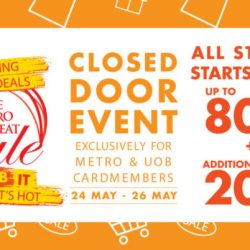 Metro: Great Singapore Sale Closed Door Event with Up to 80% OFF Storewide + 20% OFF Cosmetics & Fragrances + Exclusive $50 OFF for BargainQueen Fans!