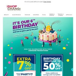 [iShopChangi] 🎁 It's our birthday, so save up to 50% OFF! 🎁