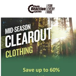 [Chain Reaction Cycles] 60% off All. The. Brands.