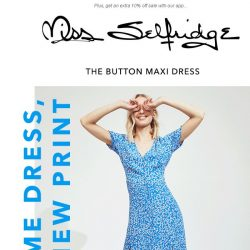 [Miss Selfridge] The Maxi you loved, in a new print 