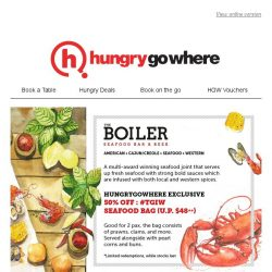 [HungryGoWhere] 50% OFF Seafood Bag (UP. $48++) by The Boiler Seafood Bar & Beer - Exclusively for HungryGoWhere Diners only