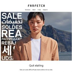 [Farfetch] Time's almost up for an extra 30% off sale items