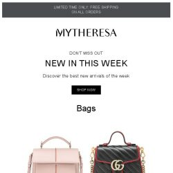 [mytheresa] Don't miss out: 750+ new arrivals this week + limited time free shipping