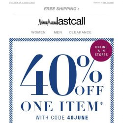[Last Call] You're in luck: 40% off 1 item