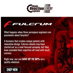 [Chain Reaction Cycles] What's light, fast, and 50% Off?