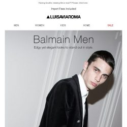 [LUISAVIAROMA] Just in: Balmain Men