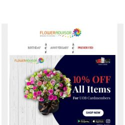 [Floweradvisor] Shop Easy with UOB Card Holder And Get 10% Off for All Gifts!