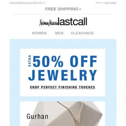 [Last Call] Extra 50% off JEWELRY CONFIRMED | Gurhan, Fendi watches, & MORE