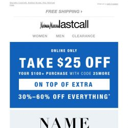 [Last Call] $25 with your $100+ purchase → DESIGNER SHOP deals