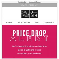 [Saks OFF 5th] PRICE DROP alert: limited-quantity styles from Dolce & Gabbana & More!