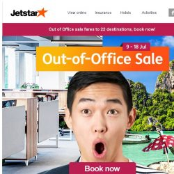 [Jetstar]  Get Out of Office with sale fares from $52^ all-in!