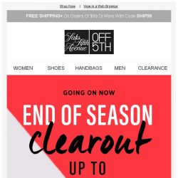 [Saks OFF 5th] Up to 80% OFF: shop the End of Season Clearout