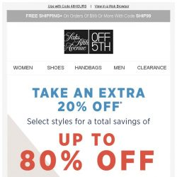 [Saks OFF 5th] Final hours: up to 80% OFF summer-perfect styles + We picked styles just for YOU!