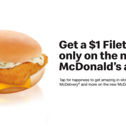 McDonald's: Download the NEW Mcdonald's App to Redeem $1 Filet-O-Fish!
