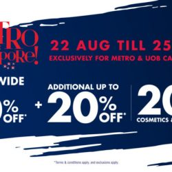 Metro is Singapore Sale with up to 80% OFF* storewide + 20% OFF* cosmetics & fragrances + Additional 5% OFF^^ for UOB cardmembers!