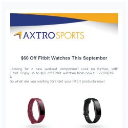 [AXTRO Sports] LIMITED TIME ONLY: Get up to $60 off from your Fitbit products!