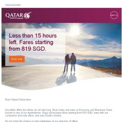 [Qatar] Less than 15 hours left. Do not miss our greatest collection of offers. Fares from only 819 SGD