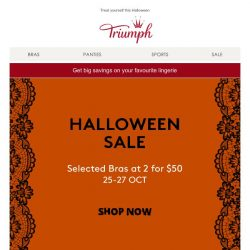 [Triumph] Halloween Sale! Get 2 bras for $50