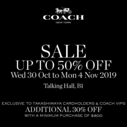 Takashimaya: Enjoy Up to 50% OFF Coach Merchandise + Additional 30% OFF for Takashimaya Cardholders & Coach VIP Holders!
