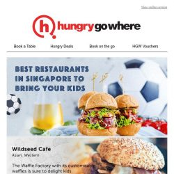 [HungryGoWhere] Food Guide: Best restaurants in SG to bring your kids