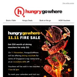 [HungryGoWhere] 11.11 Fire Sale: Get $30 vouchers for only $11!