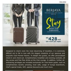 [Berjaya Hotels & Resorts EDm] Stay Smart Club Experience