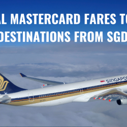 Singapore Airlines: Fly to Over 70 Destinations Worldwide with Special Mastercard Fares from SGD158!