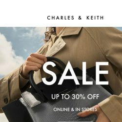 [Charles & Keith] End Of Season Sale: Up To 30% Off