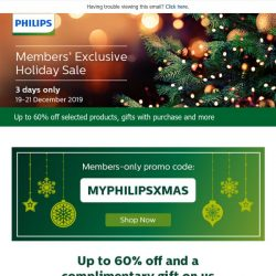 [PHILIPS] : Philips Members' Holiday Sale, for 3 days only!