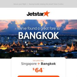 [Jetstar] Bangkok is now on sale! Fares from $64^