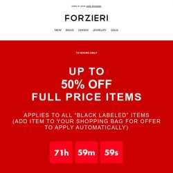 [Forzieri] FLASH Offer 💥 | up to 50% OFF Full Price collections | 72 hours only