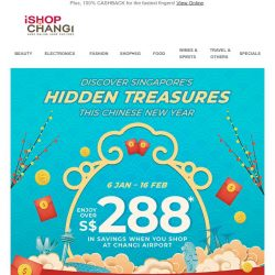 [iShopChangi] 🏮Huat's up Yongning? Enjoy over S$288 off your CNY shopping!