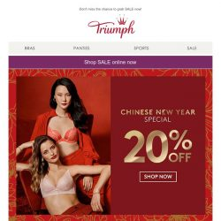[Triumph] Start the CNY shopping early and enjoy 20% off until 12 Jan!