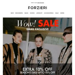 [Forzieri] Wow! Exclusive // Extra 10% off 15,000 styles now up to 70% OFF // 3 days only