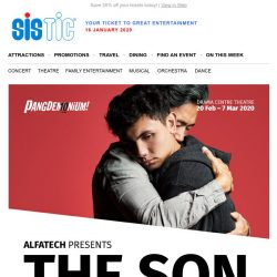 [SISTIC] The Son – Early Bird Tickets Now On Sale!