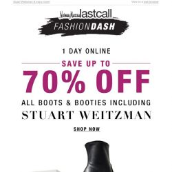 [Last Call] FASHION DASH: boots & booties up to 70% off